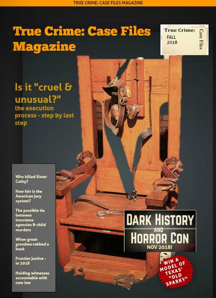 True Crime: Case Files Magazine Fall 2018 Issue